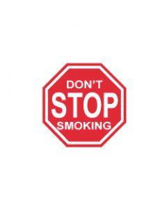 Verkeersbord Don't stop smoking