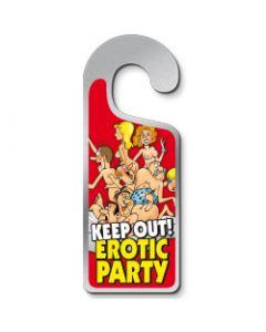Deurhanger Keep out! Erotic party