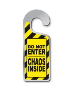 Deurhanger Do not enter chaos inside